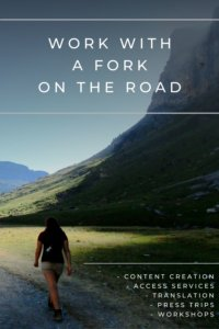 Work with A Fork on the Road Iris Permuy - Content creation - Access services - translation - press trips - workshops