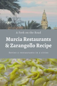 Pinterest pin with the cathedral of Murcia at the top, fried zucchini and onions at the bottom, and the label A Fork on the Road, Murcia Restaurants and Zarangollo Recipe between both images.